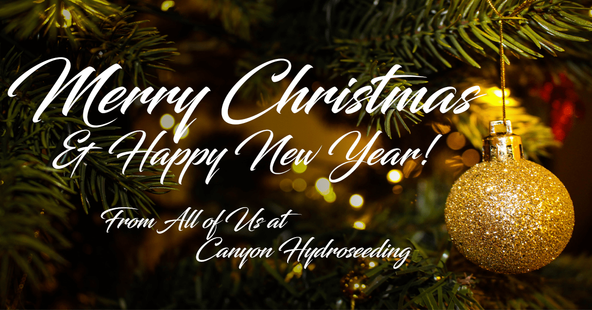 Happy Holidays From Canyon Hydroseeding